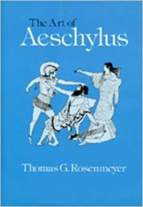Rosenmeyer Aeschylus